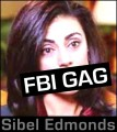 Sibel Edmonds - FBI gag subject